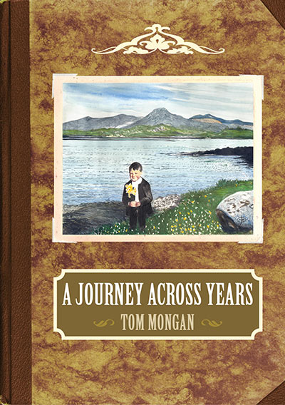 A Journey Across Years. Tom Mongan