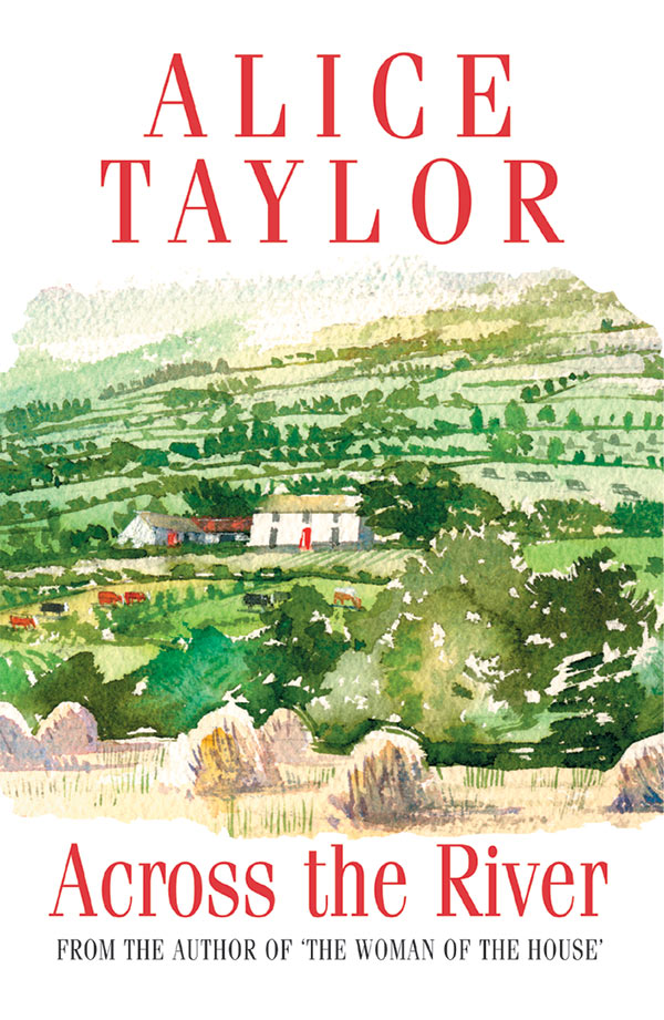 Alice Taylor Across the River
