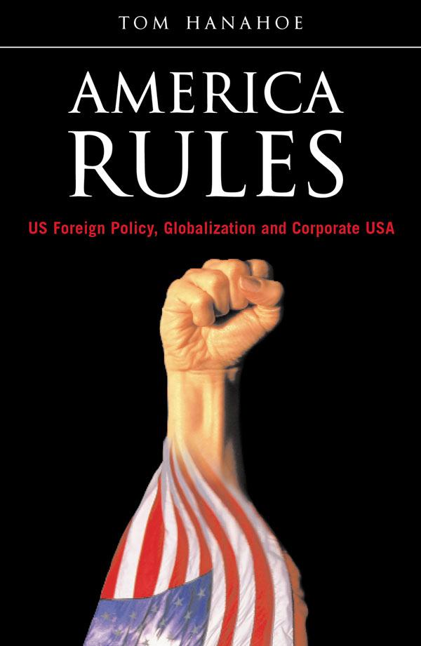 Tom Hanahoe America Rules