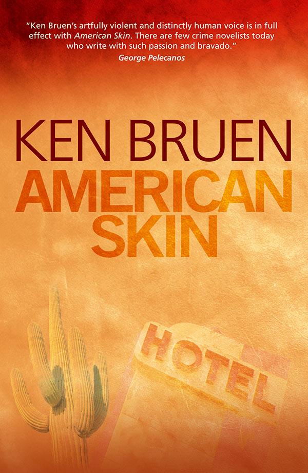 Ken Bruen American Skin