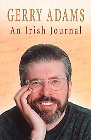 Gerry Adams An Irish Journal
