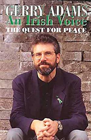 Gerry Adams An Irish Voice