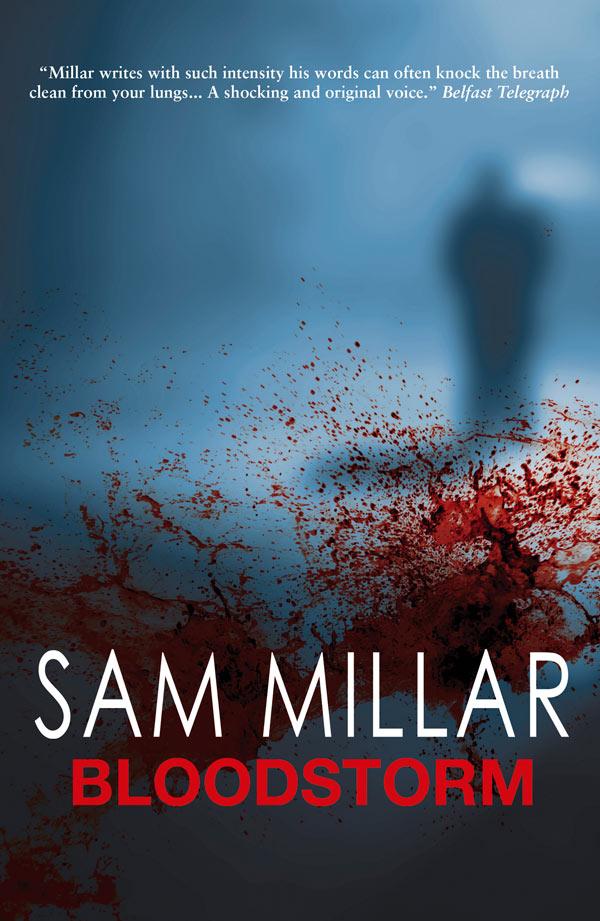 Sam Millar Bloodstorm