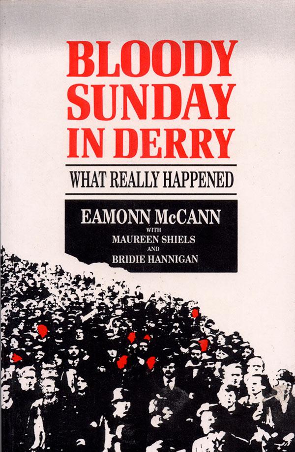 Eamonn McCann Bloody Sunday in Derry