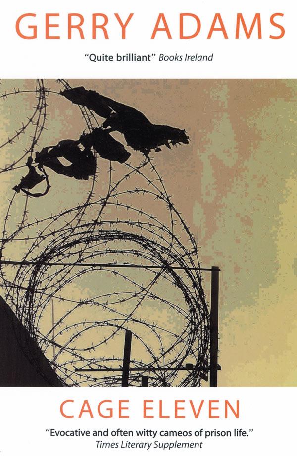 Gerry Adams Cage Eleven