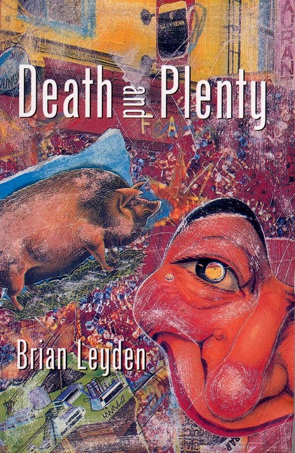 Brian Leyden Death and Plenty