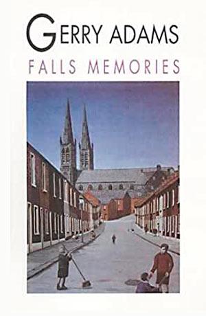 Gerry Adams Falls Memories