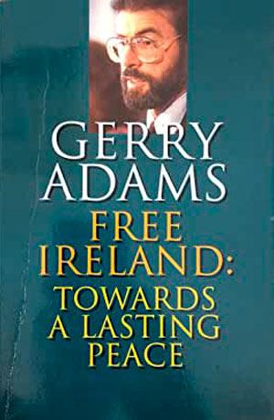 Gerry Adams Free Ireland