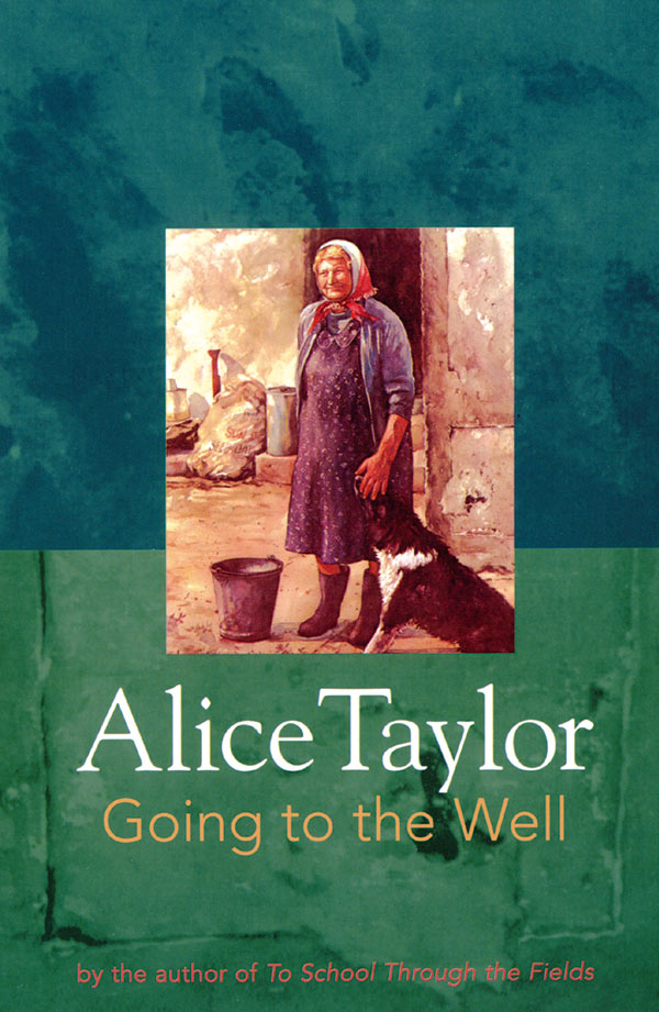 Alice Taylor Going to the Well
