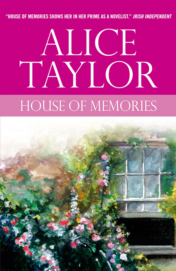 Alice Taylor House of Memories