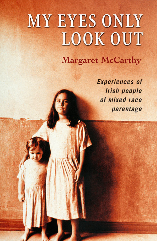 Margaret McCarthy My Eyes Only Look Out