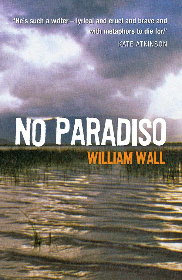 William Wall No Paradiso