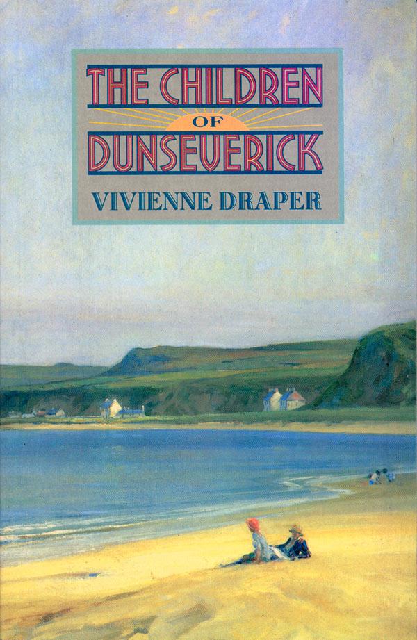 Vivienne Draper The Children of Dunseverick