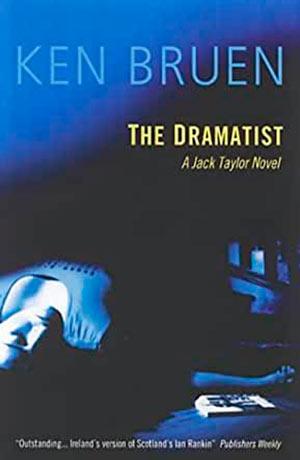 Ken Bruen The Dramatist