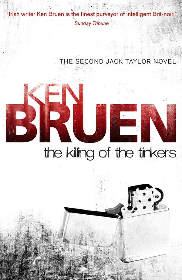 Ken Bruen The Killing of the Tinkers
