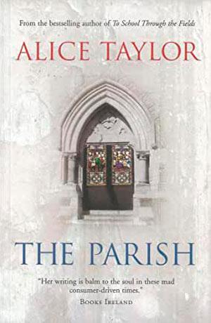 Alice Taylor The Parish