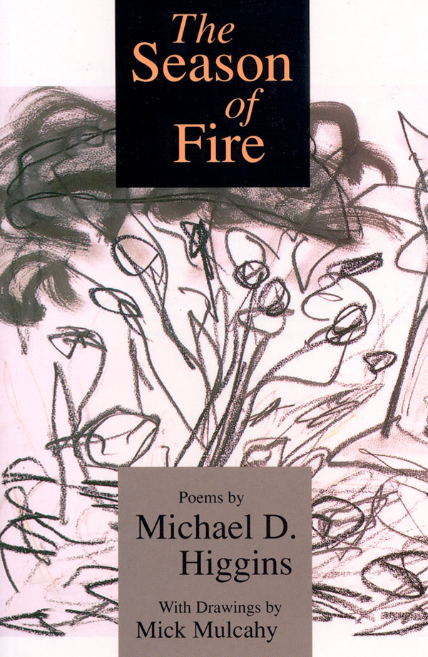 Michael D Higgins The Season of Fire