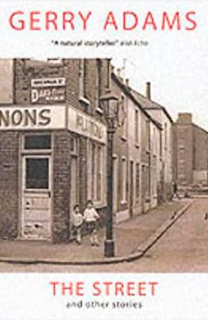 Gerry Adams The Street