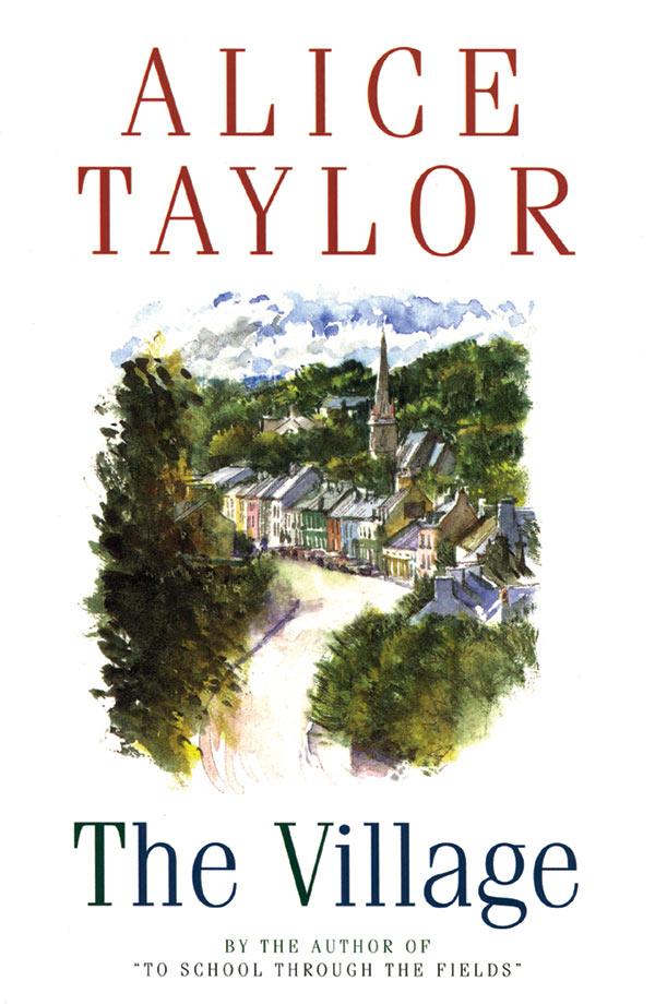 Alice Taylor The Village