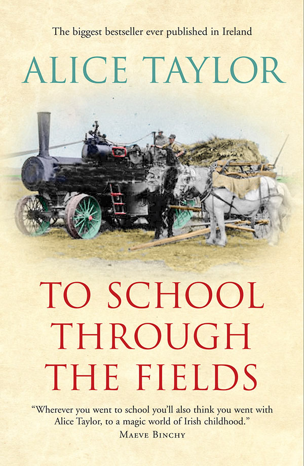 Alice Taylor To School through the Fields