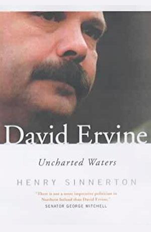 David Ervine Unchartered Waters